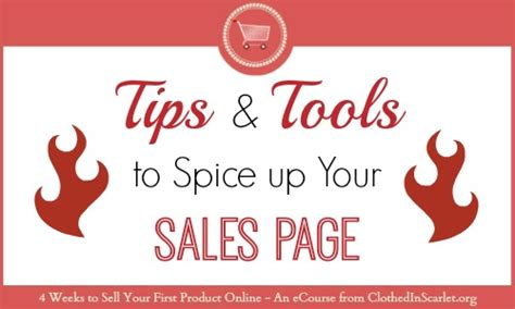 Tips Spice Up Your by Tips And Tools To Spice Up Your Sales Page Clothed In