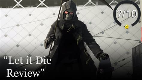 Id Die A Million Deaths For These by Let It Die Review