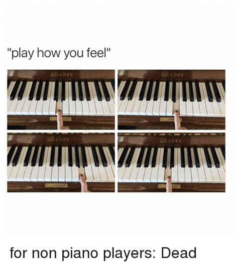 Piano Meme - play how you feel leber e ber eber for non piano players
