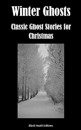 Winter Ghosts: Classic Ghost Stories for Christmas (Black