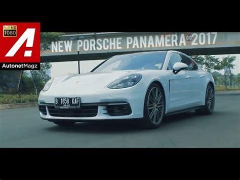 porsche indonesia review porsche panamera 2017 indonesia youtube