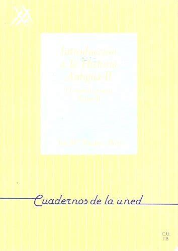libro historia antigua ii introducci 243 n a la historia antigua ii vol ii el mundo griego p 250 blico libros