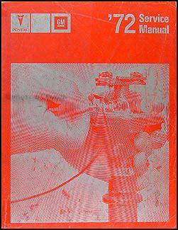 1972 pontiac repair shop manual original all models for 1972 pontiac grand prix wiring diagrams 1972 pontiac repair shop manual original all models