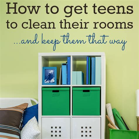how to say clean my room in how to get your to clean his room
