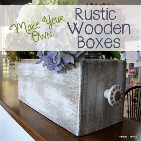 painted therapy diy rustic wooden boxes