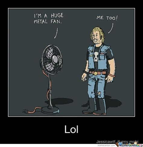 Fan Meme - a metal fan by jadeveon41 meme center