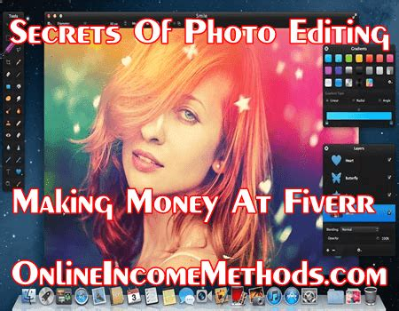 Make Money Online With Photography - secrets to professional photo editing making money at fiverr online income methods