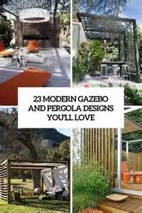 Gazebos And Pergolas Designs by 23 Modern Gazebo And Pergola Design Ideas You Ll Love