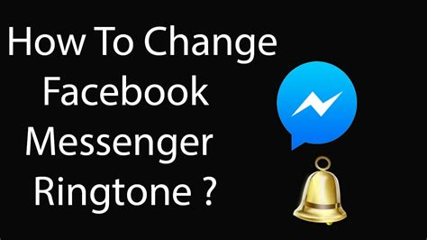 how to change ringtone android how to change messenger ringtone on android