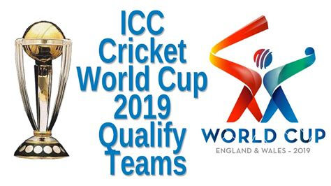 icc s world cup icc cricket world cup 2019 qualify teams india top 3