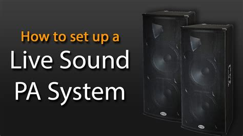 Sound System Bell Up live sound setup guide wiring diagrams repair wiring scheme