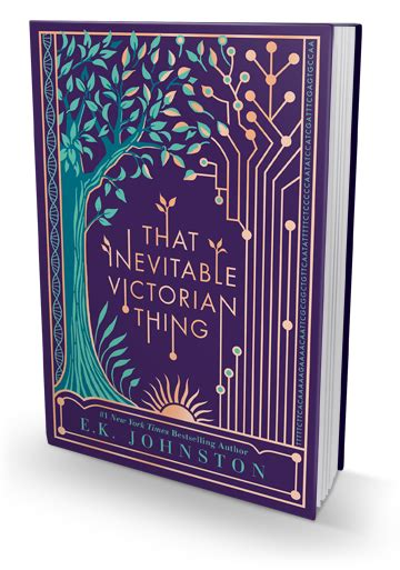 that inevitable victorian thing e k johnston s favorite victorian woman xpresso reads