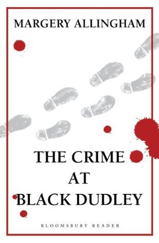 the crime at black dudley albert cion books the crime at black dudley the bookwyrm s hoard