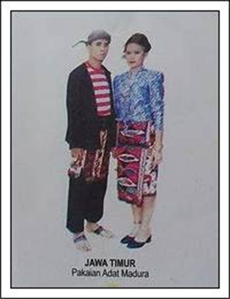 Makna Baju Adat Madura 2 pakaian adat jawa timur beserta penjelasan lengkap dan gambarnya