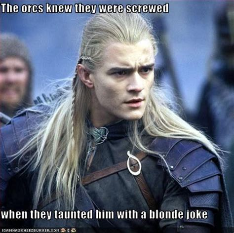 Legolas Memes - i would be insulted for legolas he s too cool for simple