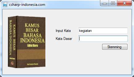 tutorial visual basic 6 0 bahasa indonesia algoritma stemming pencarian kata dasar nazief dan