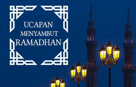 kata mutiara ucapan menyambut ramadhan  ucapan selamat