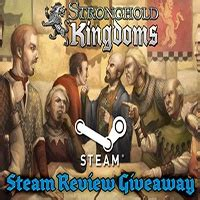 Steam Giveaway 2014 - steam review giveaway stronghold kingdoms news