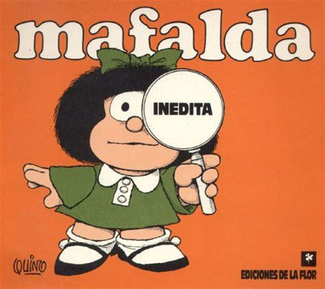 mafalda in 233 dita by quino reviews discussion bookclubs lists