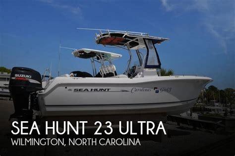sea hunt boats wilmington nc canceled sea hunt 23 ultra boat in wilmington nc 126209