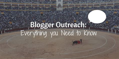 blogger outreach blogger sidekick everything you need to know about