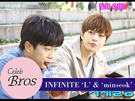 celeb bros eng sub infinite l minseok celeb bros s6 ep1 quot descedents of the