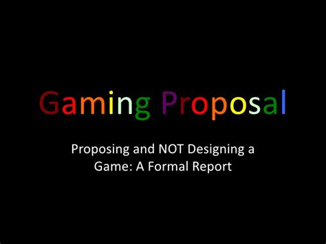 game design proposal writing a gaming proposal