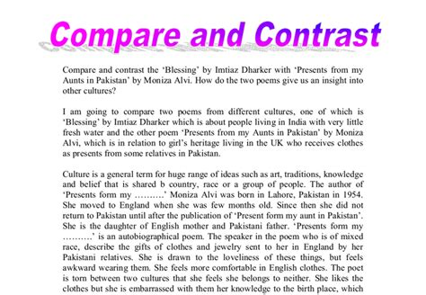 Two Different Cultures Essay by Compare And Contrast The Blessing By Imtiaz Dharker With Presents From My Aunts In Pakistan