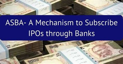 asba bank asba a mechanism to subscribe ipos through banks bank