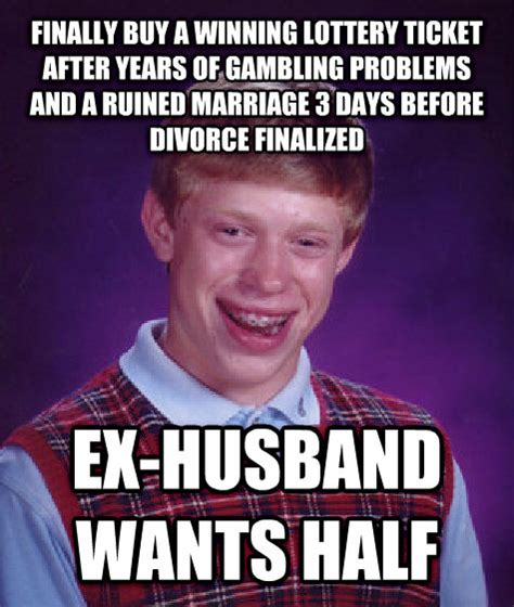 Bad Husband Meme - livememe com bad luck brian