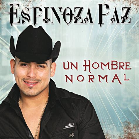 espinoza paz biography in spanish 42 best espinoza paz mexican music images on pinterest
