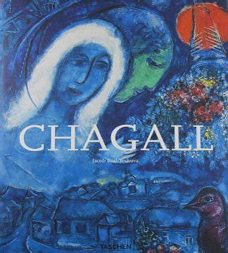 chagall taschen basic art chagall 1887 1985 by jacob baal teshuva art book taschen special edition hardcover 2008