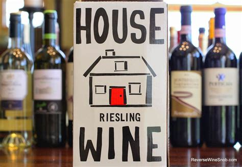 House Wine by The Best Box Wines The Original House Wine Riesling