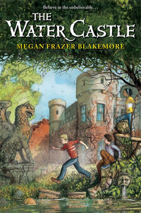 the in the castle a novel books book review the water castle by megan frazer blakemore