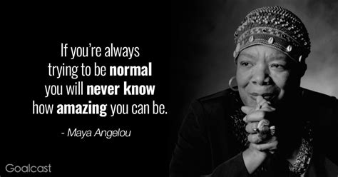 25 Maya Angelou Quotes To Inspire Your Life Goalcast