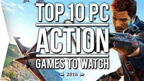 10 best pc top 10 pc of 2016