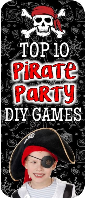 top 10 themes of games top pirate party games and pirate party ideas for your