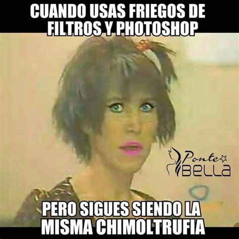 imagenes de memes buenisimos 17 best images about chimoltrufia on pinterest my mom