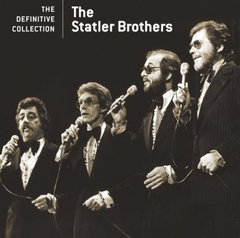 The Statler Brothers Bed Of S by El Rancho The Definitive Collection The Statler Brothers 2005