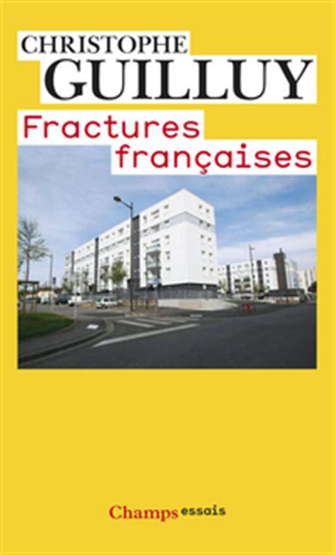 fractures francaises 208128961x fractures fran 231 aises christophe guilluy babelio