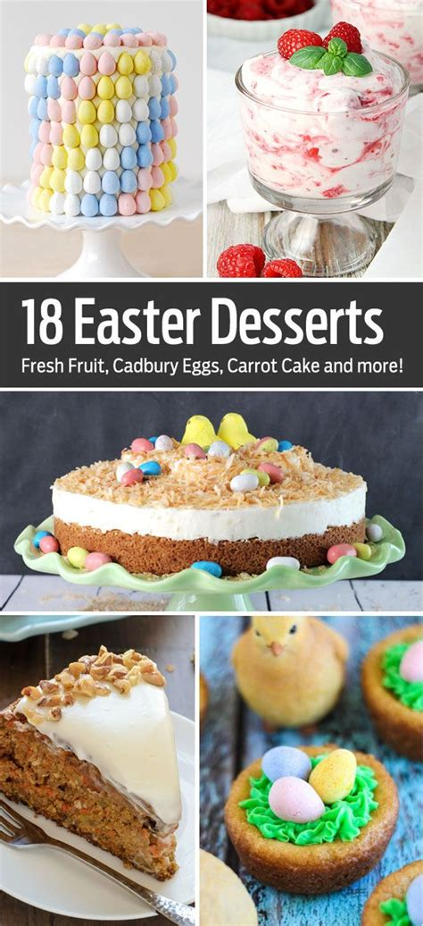 18 fun easter desserts everything from easy no bake desserts to cookies and cakes easter