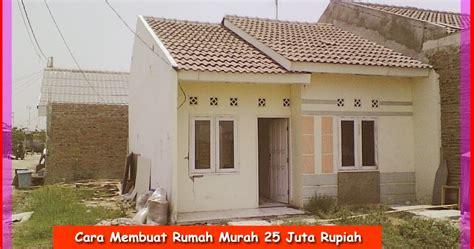 membuat jemuran murah cara membuat rumah murah 25 juta rupiah cara membangun