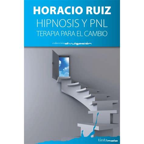 hipnosis y pnl terapia 8416030138 tintamala edici 243 n y publicaci 243 n de libros electr 243 nicos y digitales editorial tintamala
