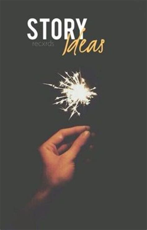 picture story book ideas story ideas wattpad
