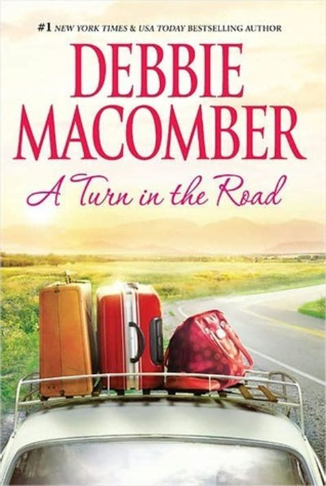 starting now a blossom novel a turn in the road blossom 8 by debbie macomber