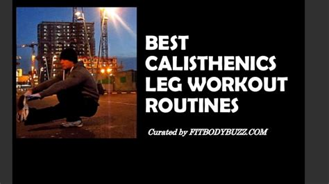 best site for workout routines best calisthenics leg workout routines