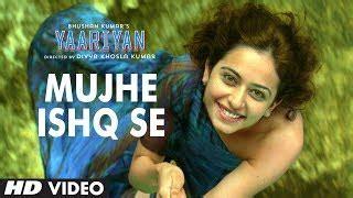 yaariyan  hindi  video songs cast crew