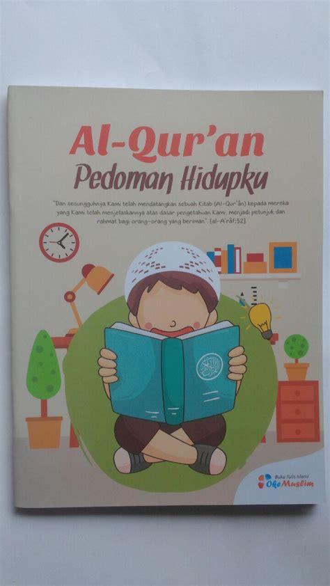 Buku 50 Islami Terbaik Untuk Anak Toko Buku buku tulis islami al quran pedoman hidupku