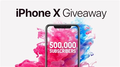 iphone x giveaway 500k subscribers