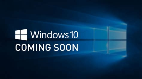 Microsoft Windows 10 microsoft windows 10 coming soon information services